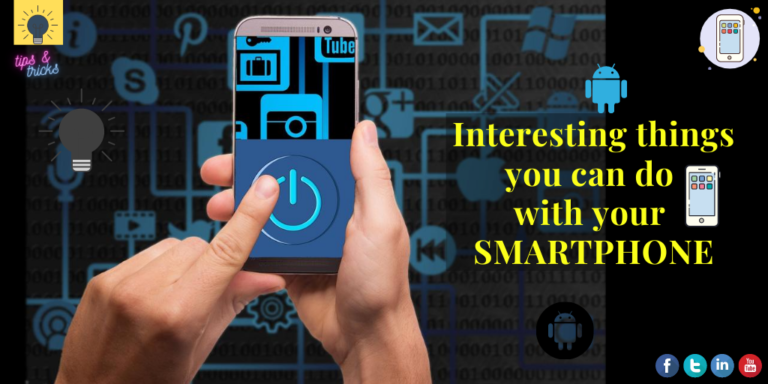 What can you do something interesting with your Smartphone?